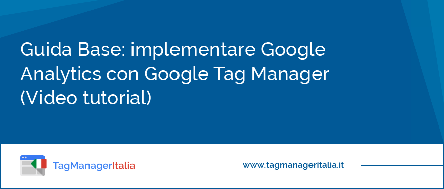 Come implementare Google Analytics in Google Tag Manager