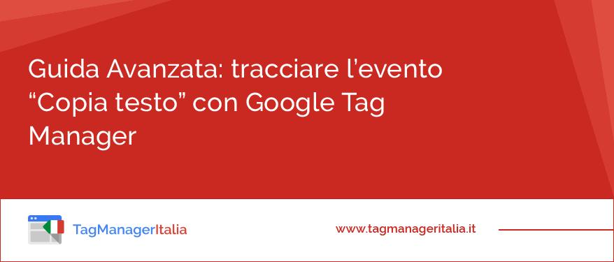 Come tracciare l'evento Copia con Google Tag Manager