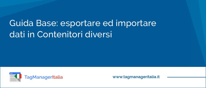 esportare-ed-importare-dati-in-contenitori-diversi