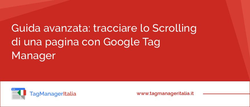 come-tracciare-lo-scrolling-di-una-pagina-con-google-tag-manager
