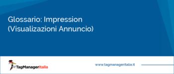 Glossario: Impression (Visualizzazioni Annuncio)