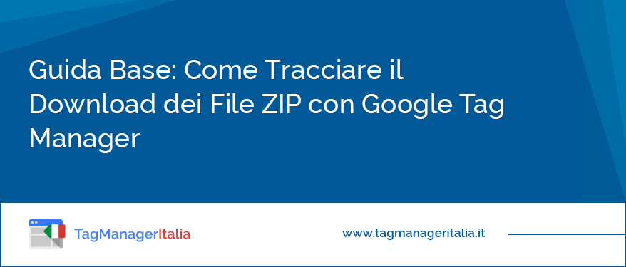 tracciare-download-file-zip-google-tag-manager