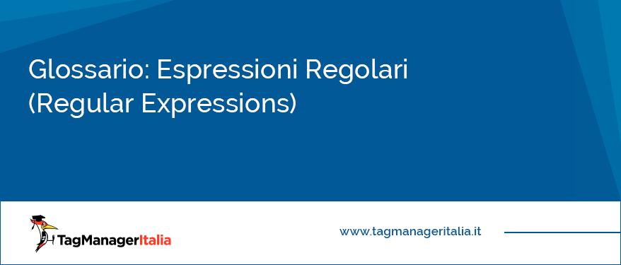 glossario espressioni regolari