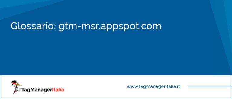 Glossario gtm-msr.appspot.com