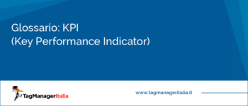 Glossario: KPI (Key Performance Indicator)