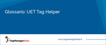 Glossario: UET Tag Helper