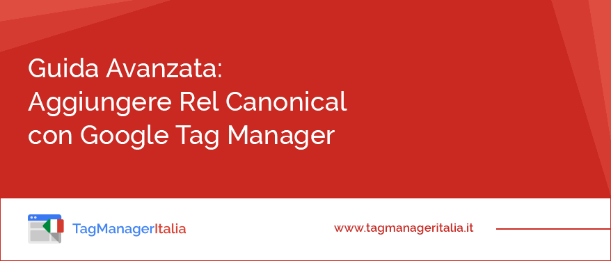 guida-come aggiungere rel canonical seo con google tag manager