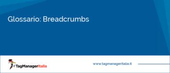 Glossario: Breadcrumbs