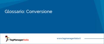 Glossario: Conversione