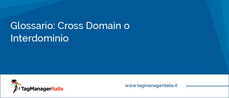 Glossario Cross Domain o Interdominio