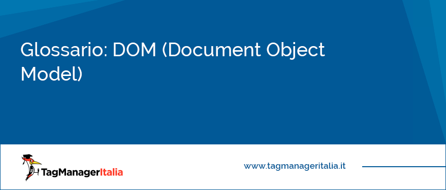 Glossario DOM (Document Object Model)