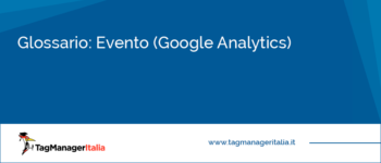 Glossario: Evento (Google Analytics)