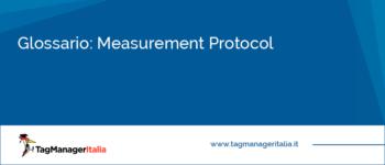 Glossario: Measurement Protocol