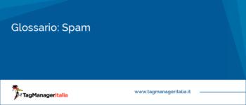 Glossario: Spam