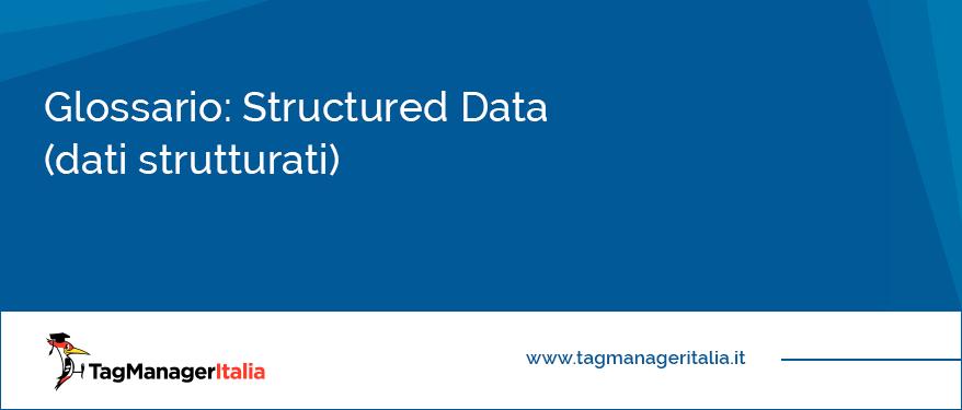 Glossario Structured Data (dati strutturati)