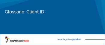 Glossario: Client ID (Analytics)