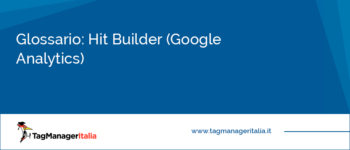 Glossario: Hit Builder (Analytics)