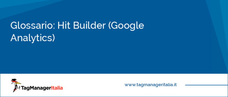 Glossario hit builder google analytics