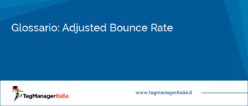 Glossario: Adjusted Bounce Rate
