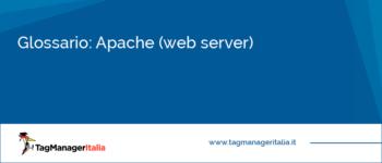 Glossario: Apache (Web Server)