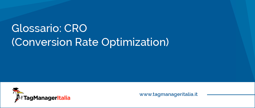 glossario cro conversion rate optimization