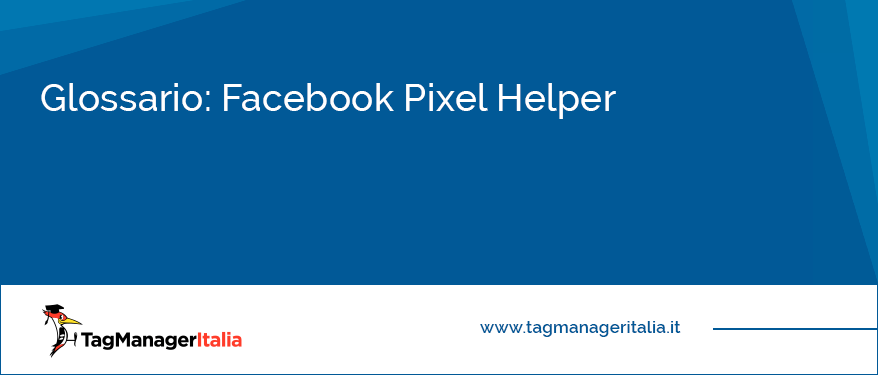 glossario facebook pixel helper