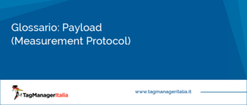 Glossario: Payload Data (Measurement Protocol)