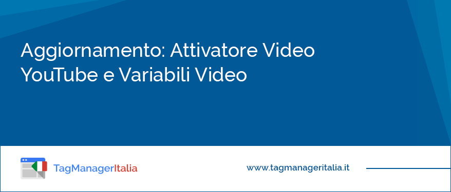 news attivatore video youtube variabili video google tag manager