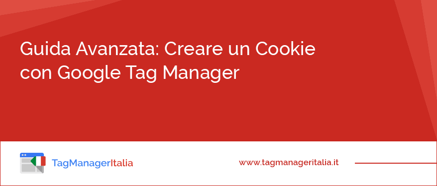 guida come creare un cookie con google tag manager