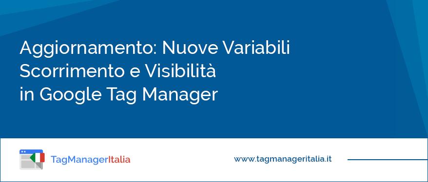 news variabili scorrimento visibilità google tag manager