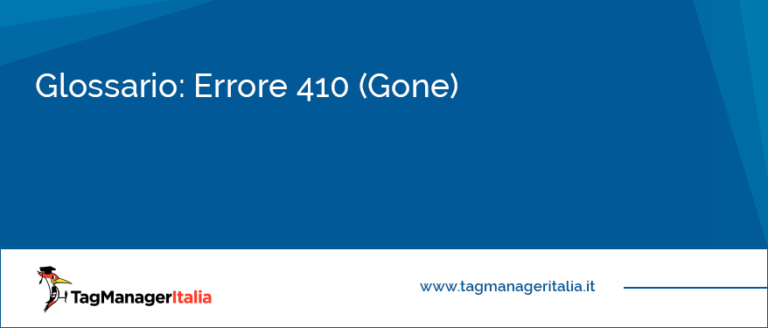 glossario errore 410 gone