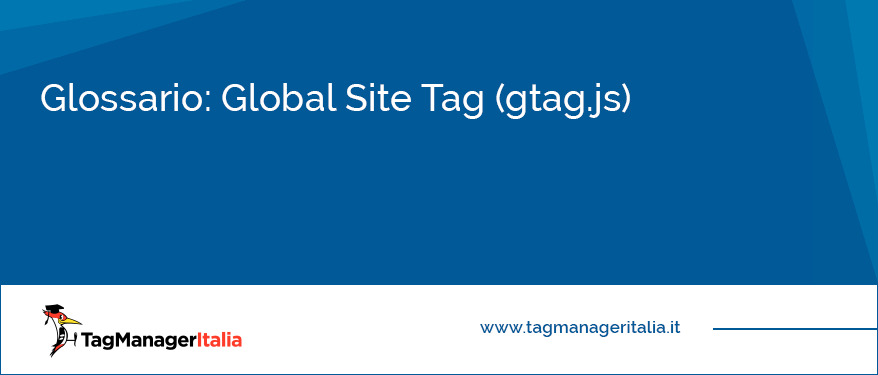 glossario global site tag analytics gtag js