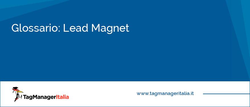 glossario lead magnet