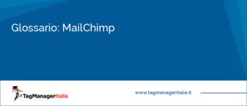 Glossario: MailChimp