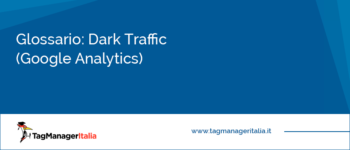 Glossario: Dark Traffic