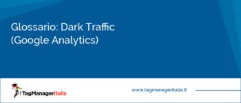 Glossario: Dark Traffic