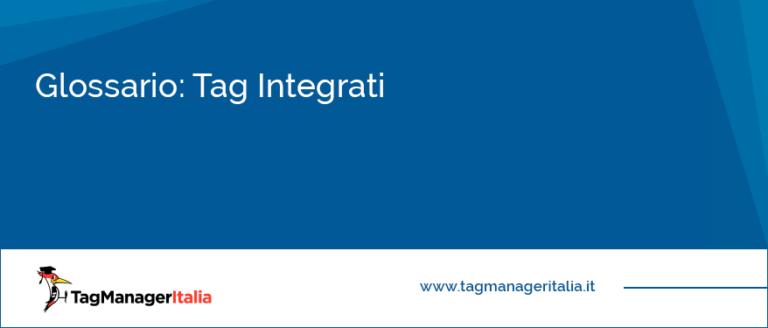 glossario tag integrati google tag manager