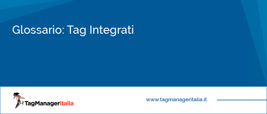 glossario tag integrati google tag manager