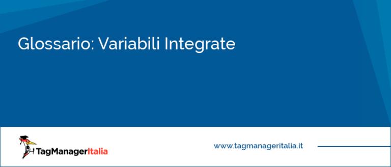 glossario variabili integrate google tag manager
