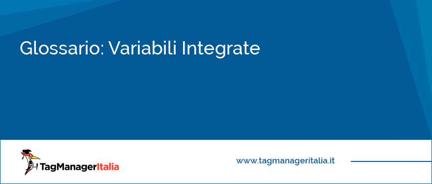 glossario variabili integrate google tag manager