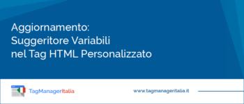 Aggiornamento: Suggeritore Variabili nel Tag HTML Personalizzato