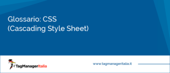 Glossario: CSS (Cascading Style Sheets)