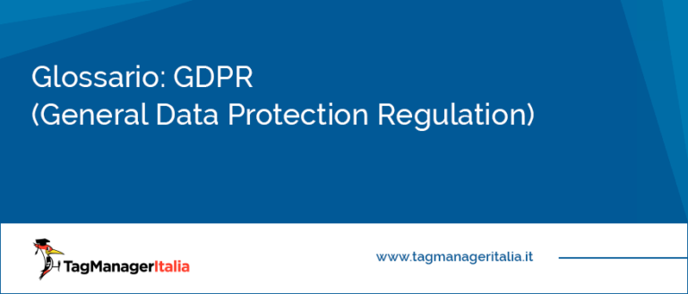 glossario gdpr general data protection regulation