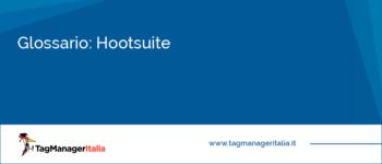 Glossario: Hootsuite