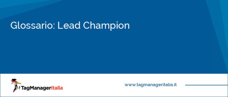 glossario lead champion