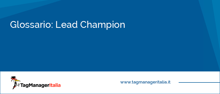 glossario lead champion