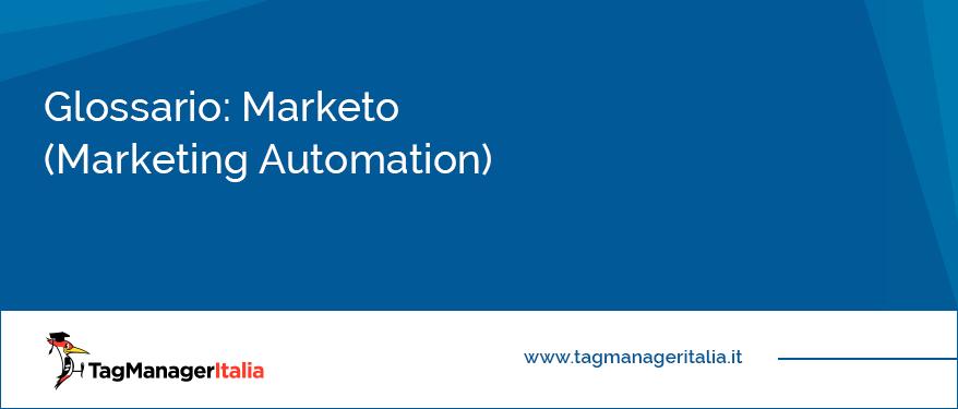 cosa è marketo tool di marketing automation