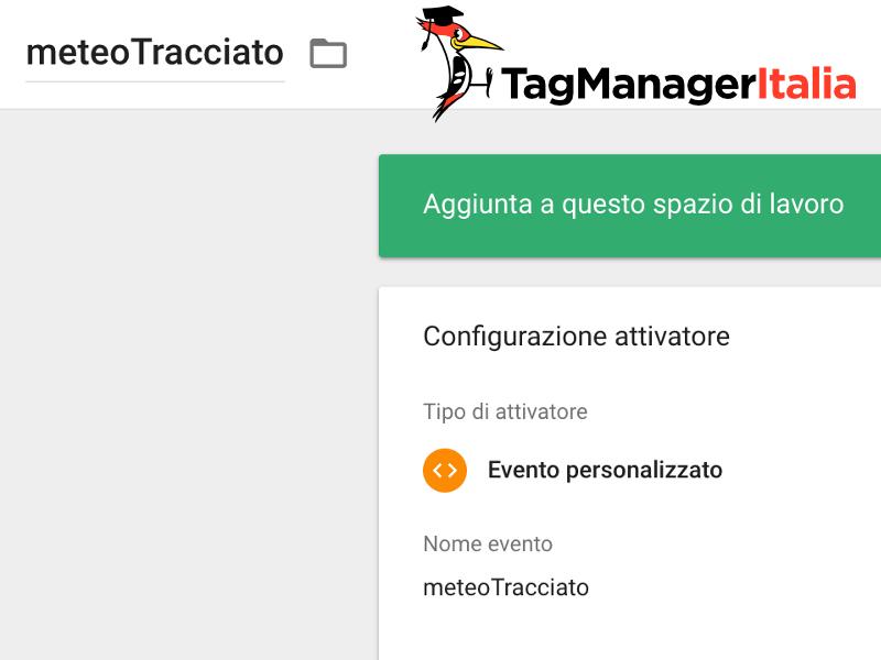 attivatore meteo tracciato google tag manager