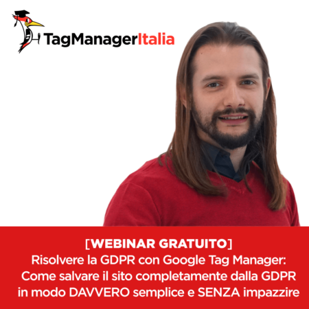Webinar gratuito risolvere la GDPR con Google Tag Manager