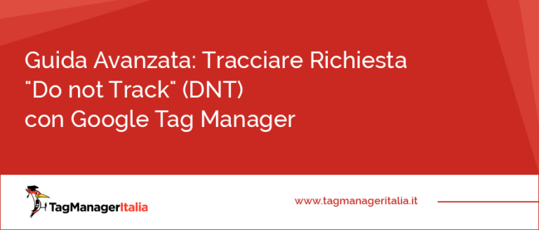 guida tracciare do not track dnt google tag manager